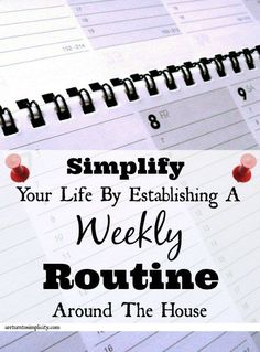After much trial and error, this is the weekly routine we found that really works for our family, and simplifies our life greatly on our homestead.