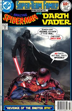 "At last - the truth! ""I am your Uncle Ben!""  Spider-Man and Darth Vader.  #SpiderMan #DarthVader"