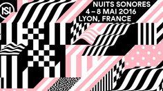 Nuits Sonores 2016 à Lyon
