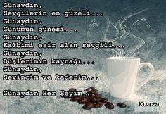 gunaydin-sevgilerin-en-guzeli-gunaydin-gunumun-gunesi_13116938 ~ Kuaza