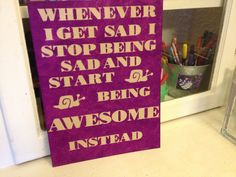 :) Made this for my daughter .. Took a blank canvass painted beige then sanded to distress. Next I used my Cricket machine to cut the letters out of sticker vinyl.  Paint over the letters using a sponge, let dry a few hours & peel off stickers.  Put your favourite quote & u have an easy, fun gift!