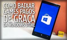 Como baixar Jogos pagos de Graça da Loja do Windows Phone - [TUTORIAL]