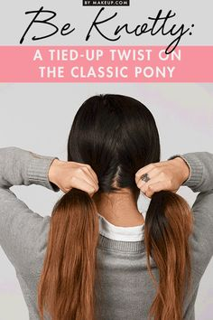 Knot up your ponytail with this hairstyle tutorial! This fun an relaxed hair look is easy to achieve and is perfect for a daytime outing with your friends. Cute and casual!