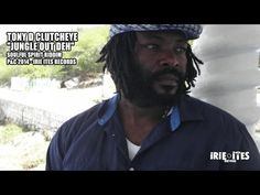 TONY D CLUTCHEYE - JUNGLE OUT DEH - SOULFUL SPIRIT RIDDIM - IRIE ITES RE...