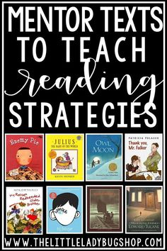 Have you been searching for a quick reference of texts to support you in teaching comprehension skills? I have researched and gathered some of my top Mentor Texts to Teach Comprehension Strategies. These texts can be used to teach skills such as: Main Idea, Summary, Context Clues, Character Traits, Setting, Cause and Effect, Inference, Drawing Conclusions, Predictions, Timeline of Events, Generalizations, Fact and Opinion, Connections, Author's Purpose. #readingcomprehension #readingstrategies