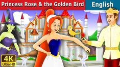 Parental Guidance: Some material of this video may not be suitable for Children below 13 years of age. Princess Rose and the Golden Bird Story Tales For Children, Fairy Tales For Kids, Rumpelstiltskin, English Story Books, Prince Stories, The Jungle Book, French Fairy Tales, Lion And The Mouse, Hansel Y Gretel
