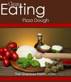 Clean Eating Pizza Dough Make it thin and bake it before putting toppings on it.  It made 10 individual pizzas, but thinner should make more