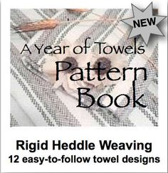 A Year of Towels Pattern Book Collection.  Discover and delight in this collection of twelve weaving projects using any rigid heddle (2-shaft) loom. You will love weaving beautiful handwoven natural fiber towels!   Weaving towels on your rigid heddle loom is so rewarding with so many design possibilities.   These step-by-step patterns are easy to follow and designed with the most beginning weaver in mind.  Free when you join our 12 month Year of Towels Rigid Heddle Weaving Club!