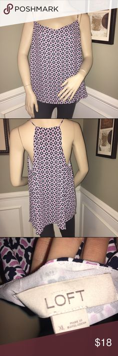 LOFT Geometric Camisole Top -Sz. XL I am selling this for a friend who said this top is in like new condition! She purchased it to wear under a navy blue suit for court. She has since lost weight and the top no longer fits right. Spaghetti straps and slight racerback. LOFT Tops Camisoles