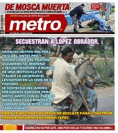 Secuestran a Lopez Obrador.