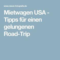 Mietwagen USA - Tipps für einen gelungenen Road-Trip