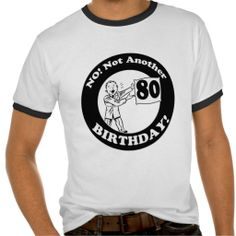 80th Birthday T Shirts And Gifts This Site Is Will Advise You Where To BuyDiscount