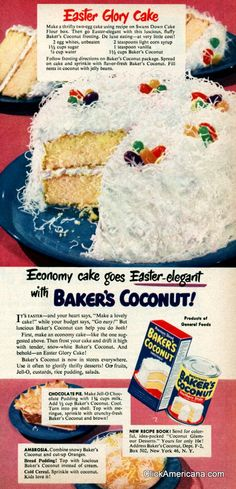 Easter Glory cake recipe. Makes me think of my Granny!!! She made every yr even though she and mom were only ones that ate.