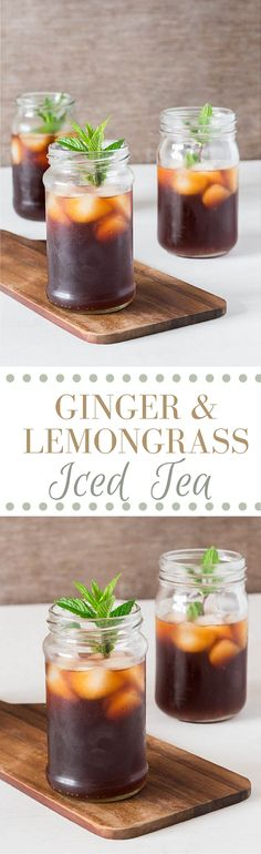 Ginger and Lemongrass Iced Tea - Recipes From A Pantry