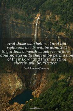 Quran, Surah Ibrahim, verse 23... No hate, murder or violence in Islam