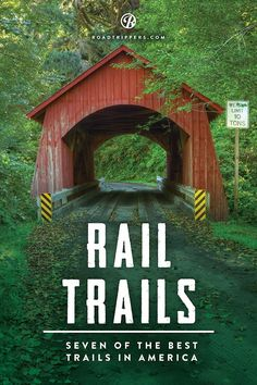 Rail Trails: These rusting railroads in the US have found second lives as trails for hiking, biking, and even horseback riding.