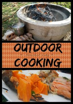 Outdoor Cooking - open flame food l Homestead Lady