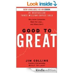 Amazon.com: Good to Great: Why Some Companies Make the Leap...And Others Don't eBook: Jim Collins: Kindle Store