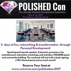 #POLISHEDCon2017  Join us for 2 days of fun networking & transformation through Personal Development!  Special guest keynote speaker 8 dynamic presenters live entertainment interactive workshops and activities POLISHED panel and community building. The weekend will end with a book signing a 90's themed party and so much more!!! Don't give up! #PolishMe #GetPOLISHED #POLISHEDCon2017 #TheUltimatePersonalDevelopmentExperience  http://bit.ly/polished2017fbevent  Reserve Your Seat at…