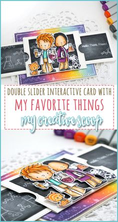 Interactive Double Slider Card - My Creative Scoop Card Making Inspiration, Making Ideas, Handmade Cards For Friends, Tarjetas Pop Up, Slider Cards, Interactive Cards, Copic Markers Tutorial, Card Making Techniques, Pop Up Cards