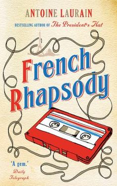 French Rhapsody  (Book) : Laurain, Antoine : Middle-aged doctor Alain Massoulier has received a life-changing letter - 33 years too late. Lost in the Paris postal system for decades, the letter from Polydor, dated 1983, offers a recording contract to The Holograms, in which Alain played lead guitar. Back then The Holograms had believed in their cutting-edge sound. However, the music industry remained indifferent, and eventually the band split up, each going their own way. Alain is overcome…