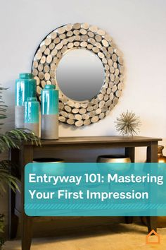 First impressions are everything. Leave your mark at the entryway with these fantastic tips!