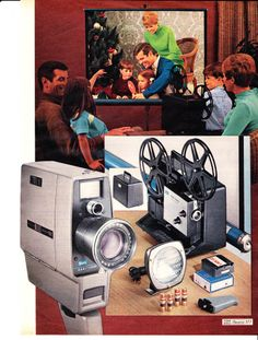 Movies at home  .... have to digitize them now - or loose those precious moments of family life in the 1960's.  BTW - The technology is there to have it done. If you can't manage it yourself. Sears Christmas Wishbook, 1968.