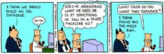 SQLAuthority News – SQL Joke, SQL Humor, SQL Laugh – Database Dilbert | Journey to SQL Authority with Pinal Dave