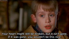 Pin for Later: 26 Home Alone Quotes You Have to Use This Christmas Trying to Cheer Up a Just-Dumped Friend Home Alone Quotes, Home Alone Movie, Home Quotes And Sayings, Film Quotes, Quotes To Live By, Sassy Quotes, Funny Quotes, Best Movie Lines, Quotes About Moving On