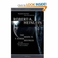 The Moon Is a Harsh Mistress: Robert A. Heinlein: 9780312863555: Books - Amazon.ca