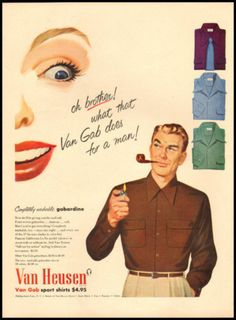Oh brother! What that Van Gab Does for a man! #vintage #menswear #shirts #ads