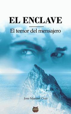 El Enclave (El temor del mensajero) - Editorial Amarante