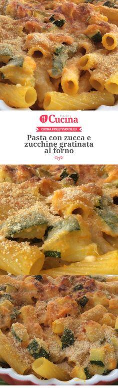 Pasta con zucca e zucchine gratinata al forno