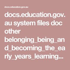 docs.education.gov.au system files doc other belonging_being_and_becoming_the_early_years_learning_framework_for_australia.pdf
