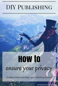 Discover the basic steps to ensure author privacy before you publish - critical for the DIY Publisher and also the traditionally published author. From the DIY Publishing series on http://AnnieJacksonBooks.com