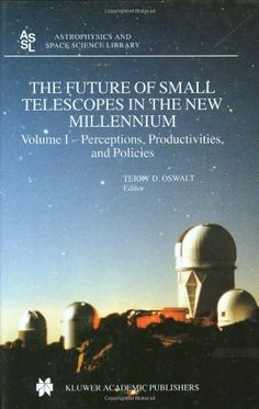 Free TextBooks - All three volumes of The Future of Small Telescopes in the New Millennium, edited by Terry D. Oswalt, are free in the Kindle store. This is most likely a glitch freebie and will go back up in price once the publisher sees a mistake has been made (it's still in print at £ 298.30 in the UK).