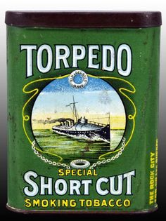Torpedo Short Cut pocket tin. This tin comes in two versions Destroyer (shown) and Submarine which shows a submarine facing to the left. One of the rarest of all pocket tobacco tins | Rock City Tobacco Co. Ltd, Quebec