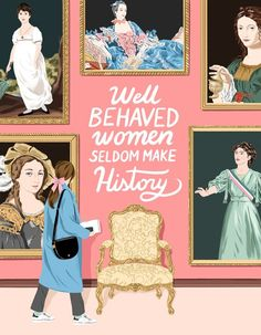 """Quote of the year: """"Well behaved women seldom make history"""" . Left to right: Joan of Arc, Jane Austen, Madame de Pompadour, Mary… Wallpapers Tumblr, Year Quotes, Inperational Quotes, Famous Quotes, Wisdom Quotes, True Quotes, Joan Of Arc, Feminist Art, Feminist Quotes"""