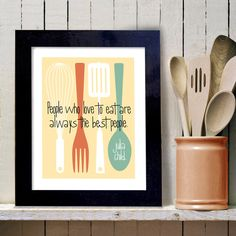 Kitchen Art Print Julia Child Cooking Quote Art Print