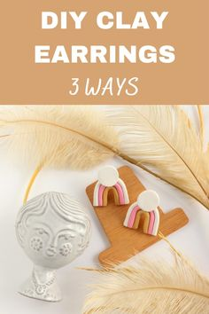 Learn how to make cute and easy DIY Clay Earrings - 3 different ways with this tutorial! #diyearrings