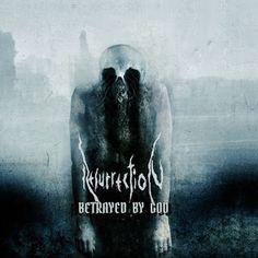 LupusUnleashed: Resurrection - Betrayed By God (2016)