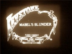 Mabel's Blunder (1914). D: Mabel Normand. Selected in 2009.