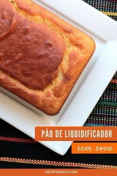 Pão de liquidificador – Rápido e sem sova No Salt Recipes, Bread Recipes, Cooking Recipes, Flan, I Love Food, Pasta, Coco, Banana Bread, Bakery