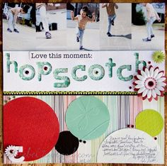 The simplicity of this layout is great, but she also has some interesting elements- like cutting out the letters for hopscotch using the cricut expressions 2 & lifting it off the paper.  Look at how she really took advantage of the embossing.  Subtle- but so cool!  #scrapbooking