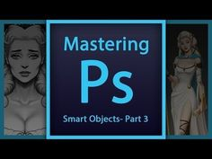 Mastering Photoshop - Smart Objects Tutorial - Part 3 - Character Design - Tutorials 411 : Tutorials 411
