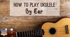 Ukulele pro Dave Ellis gives expert advice on taking your first steps in playing by ear, and why you should set that tuner aside. Ukulele Songs, Ukulele Chords, Hawaiian Ukulele, Places To Get Married, Classical Guitar, Guitar Lessons, Music Lessons, Fun Learning, Learning Guitar
