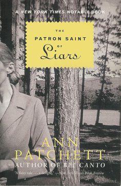 The Patron Saint of Liars by Ann Patchett