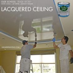 Lacquered Ceiling - House Painting Blog