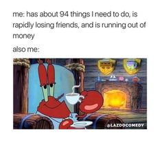 this is LITERALLY my life rn