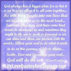 God always has a bigger plan..